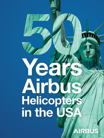 50 Years Airbus Helicopters North America