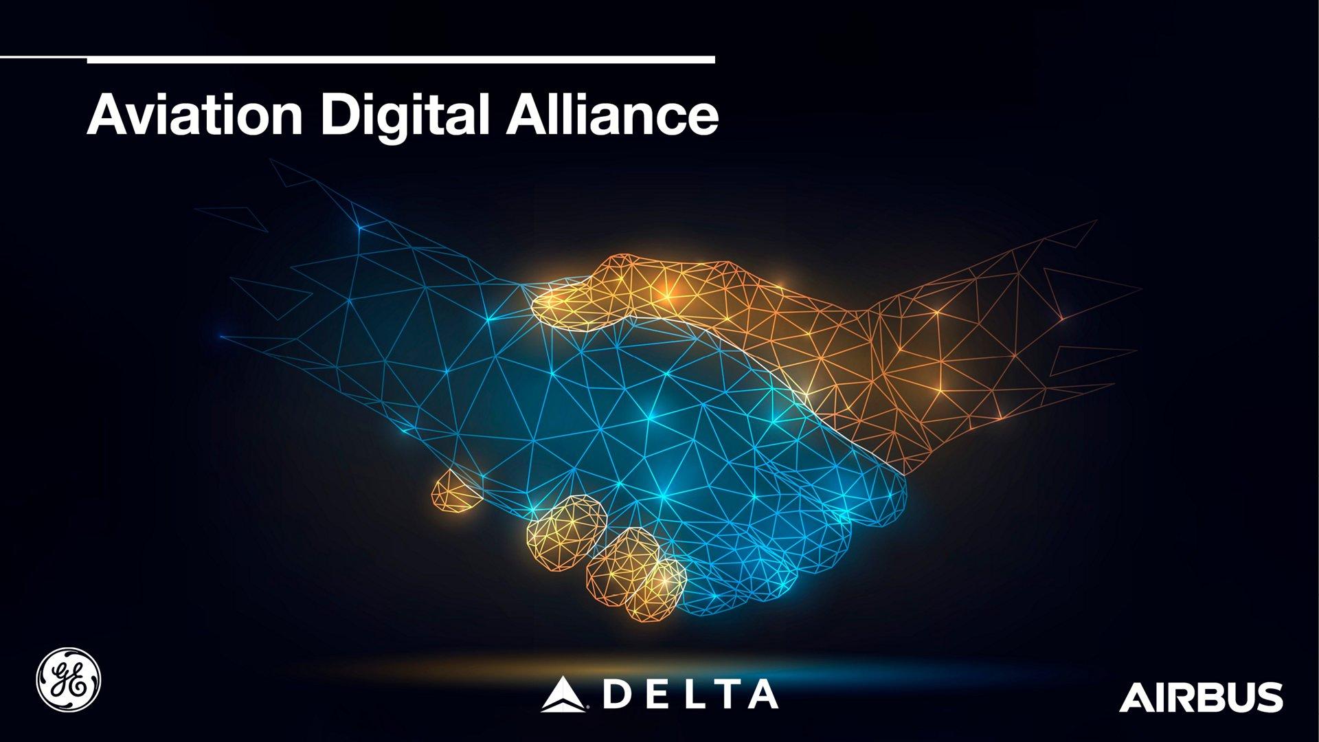 Digital Alliance GE Airbus Delta