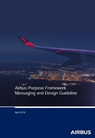Airbus Purpose Framework Messaging and Design Guideline
