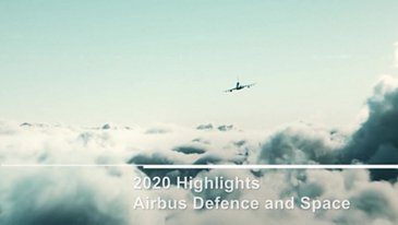 Airbus Defence and Space - Highlights 2020
