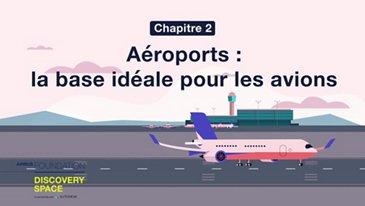 Aéroports : la base idéale des avions de ligne
