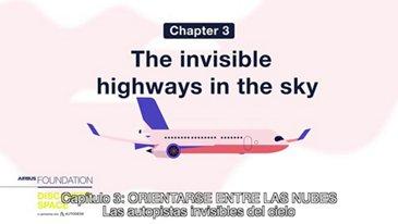 Las autopistas invisibles del cielo