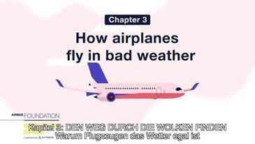 Warum Flugzeugen das Wetter egal ist