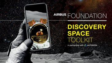 Airbus Foundation Discovery Space Toolkit