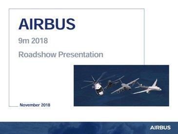 Airbus 9M 2018 Roadshow Presentation