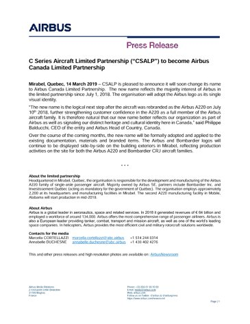 "C Series Aircraft Limited Partnership (""CSALP"") to become Airbus Canada Limited Partnership"