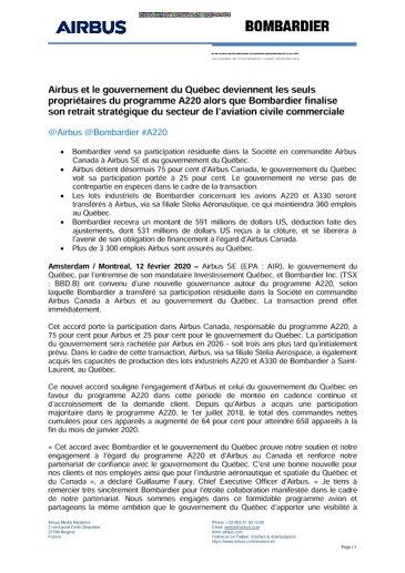 Airbus et le gouvernement du Québec deviennent les seuls propriétaires du programme A220 alors que Bombardier finalise son retrait stratégique du secteur de l'aviation civile commerciale