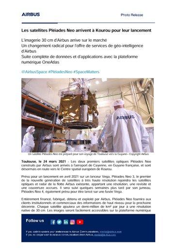 Les satellites Pléiades Neo arrivent à Kourou pour leur lancement