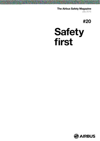 Safety First #20 / July 2015