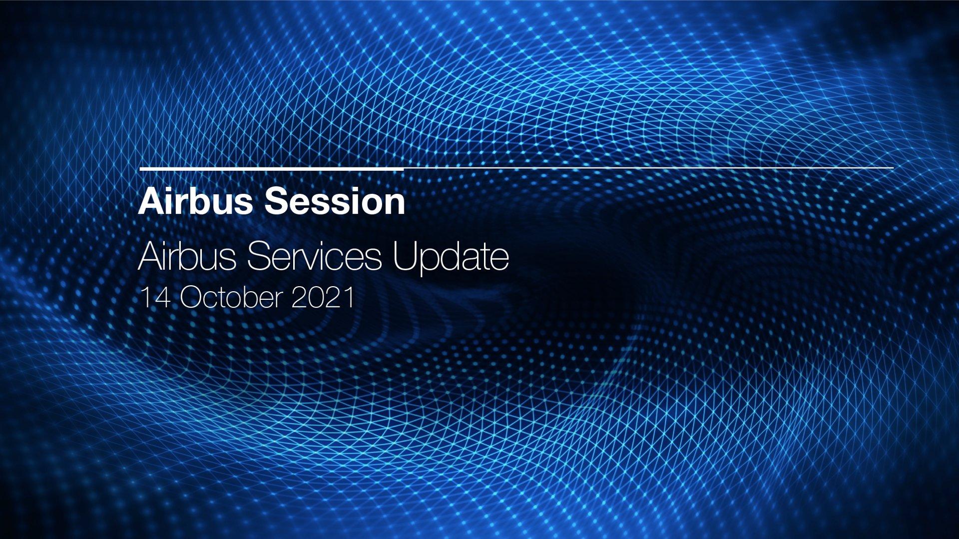 Airbus Services Update 2021