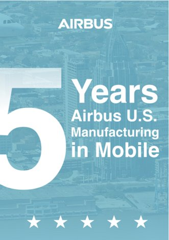 5 years Airbus U.S. Manufacturing in Mobile