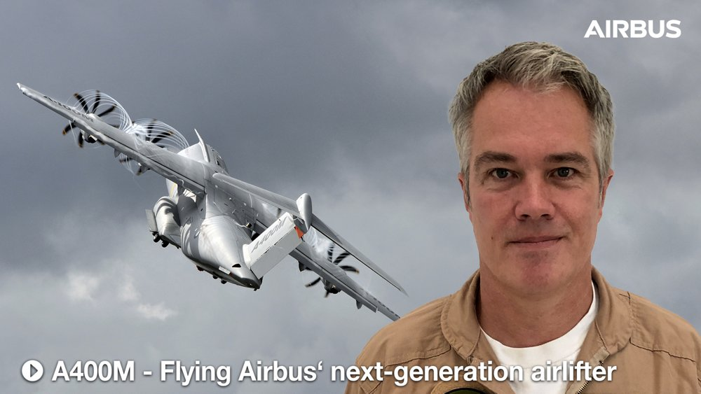 We Make It Fly Podcast: A400M - Flying Airbus' next-generation airlifter