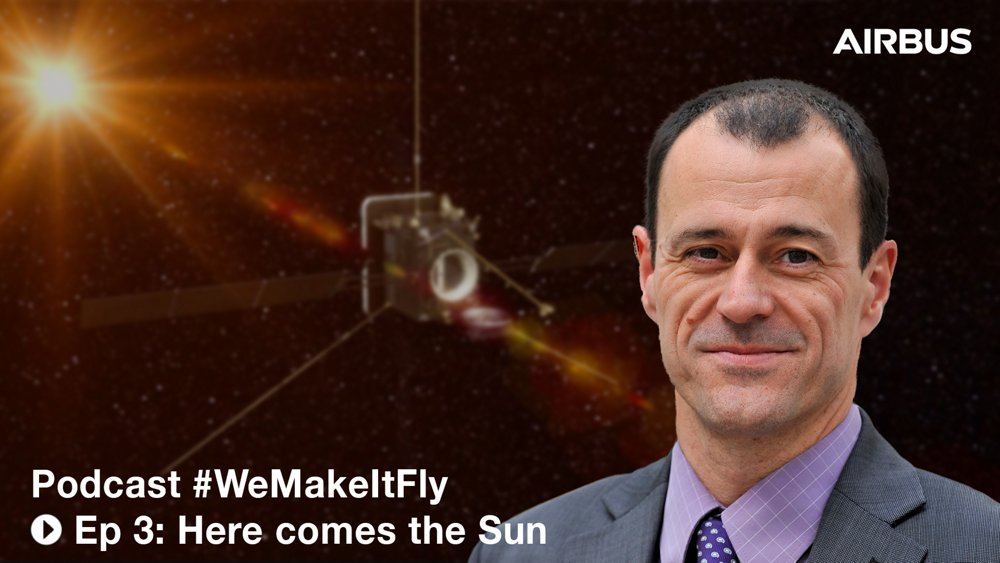 We Make it Fly Podcast - Solar Orbiter