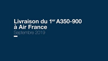 First A350-900 delivery to Air France (French)